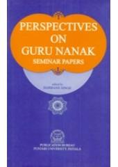 Perspectives on Guru Nanak - Seminar Papers  - Book By Harbans Singh