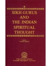 Sikh Gurus and The Indian Spiritual Thought - Book By Taran Singh
