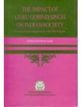 The Impact of Guru Gobind Singh on Indian Society - Book By Gurbachan Singh Talib