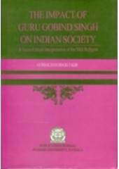 The Impact of Guru Gobind Singh on Indian Society - Book By Gurbachan Singh Talib