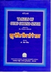 Travels of Guru Gobind Singh - Book By Dr. Fauja Singh