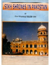 Sikh Shrines In Pakistan - Book By Khan Mohammed Waliullah Khan