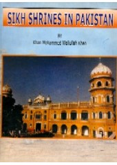Sikh Shrines In Pakistan - Book By Khan Mohammed Waliullah Khan