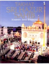 Takhat Sri Hazur Sahib - Journey Into Eternity - Book By  Dr Mohinder Singh