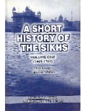A Short History Of The Sikhs - Book By Ganda Singh & Teja Singh