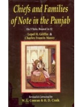 Chiefs and Families of Note in the Punjab - Book By Charles Francis Massy , Lepel H Griffin