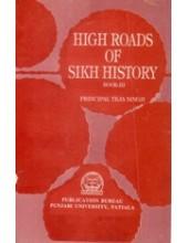 High Roads of Sikh History - Vol 3 - Book By Principal Teja Singh