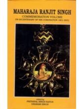 Maharaja Ranjit Singh - Commemorative Volume - Book By Prithipal Singh Kapur & Dharam Singh