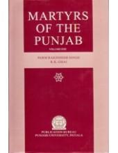 Martyrs of The Punjab - Vol 1 - Book By Parambakshish Singh , R K Ghai