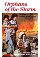 Orphans Of The Storm - Book By Saros Cowasjee , Kartar Singh Duggal