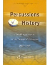 Percussions Of History - The Sikh Resolution & In The Caravan - Book By Jagjit Singh