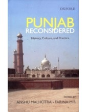 Punjab Reconsidered - History, Culture And Practice - Book By Anshu Malhotra & Farina Mir