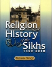 Religion And History Of The Sikhs 1469 - 2010 - Book By Mewa Singh