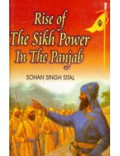 Rise Of The Sikh Power In The Panjab - Book By Sohan Singh Seetal