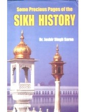 Some Precious Pages Of The Sikh History - Book By Dr Jasbir Singh Sarna