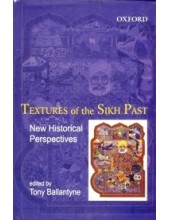 Textures Of The Sikh Past - Book By Tony Ballantyne