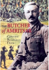 The Butcher Of Amritsar- Book By Nigel Collet