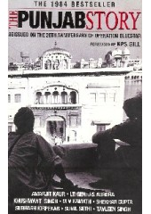 The Punjab Story - Reissued On The 20th Anniversary Of Operation Bluestar - Book By Khushwant Singh
