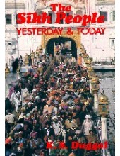 The Sikh People - Yesterday & Today - Book By K S Duggal