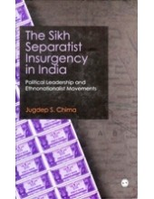 The Sikh Separatist Insurgency In India - Book By Jugdeep Singh Chima