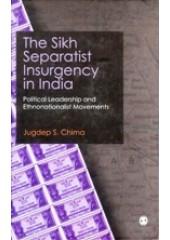 The Sikh Separatist Insurgency In India - Book By Jugdeep Singh Chima