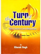 Turn Of The Century - Sikh Concerns And Responses - Book By Kharak Singh