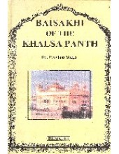 Baisakhi Of The Khalsa Panth - Book By Dr. Preetam Singh