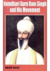 Namdhari Guru Ram Singh And His Movement - Book By Kuldip Singh