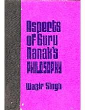 Aspects Of Guru Nanak's Philosophy - Book  By Wazir Singh