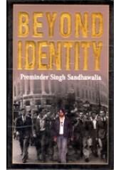 Beyond Identity - Book By Preminder S. Sandhawalia