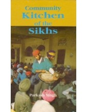 Community Kitchen of The Sikhs - Book By Parkash Singh