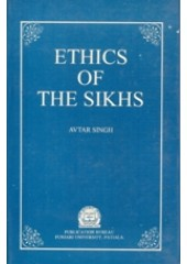 Ethics of The Sikhs - Book By Avtar Singh