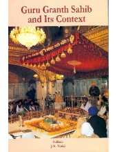 Guru Granth Sahib And Its Context - Book By J.S.Neiki