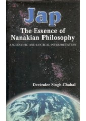 Jap - The Essence of Nanakian Philosophy - Book By Devinder Singh Chahal