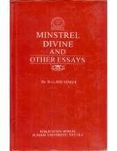 Minstrel Divine and Other Essays - Book By Dr. Balbir Singh