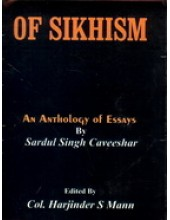 Of Sikhism - An Anthology of Essays - Book By Sardool S. Kaveeshar