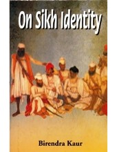 On Sikh Identity  - Book By Birendra Kaur