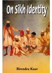 On Sikh Identity  - Book By Birendra Kaur