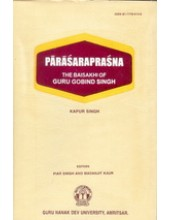 Parasaraprasna - The Baisakhi of  Guru Gobind Singh - Book By Kapur Singh