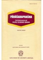 Parasaraprasna - The Baisakhi of  Guru Gobind Singh - Book By Kapur Singh