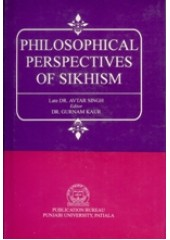 Philosophical Perspectives of Sikhism - Book By Dr. Avtar Singh