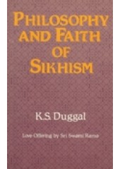 Philosophy and Faith Of Sikhism - Book By K S Duggal