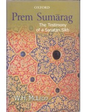 Prem Sumarag The Testimony of a Sanatan Sikh - Book By W. H. McLeod