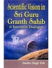 Scientific Vision in Sri Guru Granth Sahib and Interfaith Dialogue - Book By Hardev Singh Virk