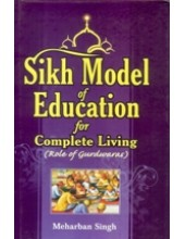 Sikh Model Of Education For Complete Living - Book By Meharban Singh