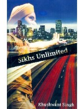 Sikhs Unlimited - Book By Khushwant Singh
