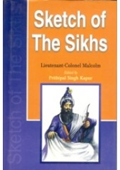 Sketch of The Sikhs - Book By Lt. Colonel Malcolm, Prithipal Singh Kapur