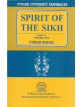 Spirit of The Sikh - Part 2 - Volume One - Book By Puran Singh