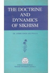The Doctrine and Dynamics of Sikhism - Book By Dr Jasbir Singh Ahluwalia