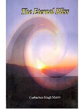The Eternal Bliss - Book By Gurbachan Singh Makin